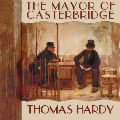 The Mayor of Casterbridge by Thomas Hardy audiobook