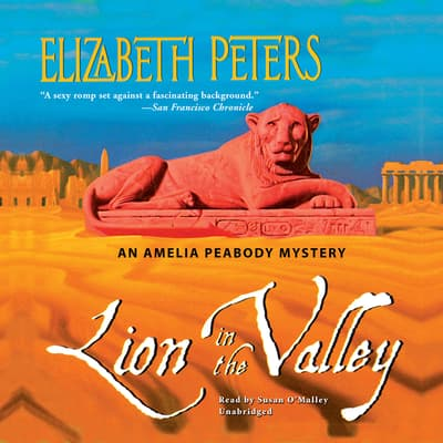 Lion in the Valley by Elizabeth Peters audiobook