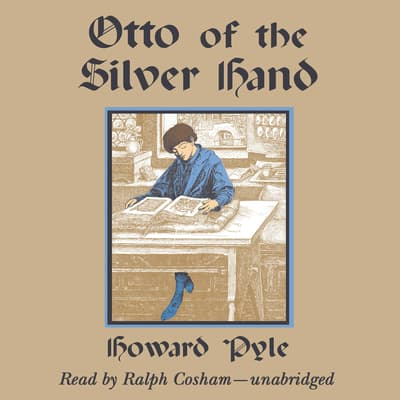 Otto of the Silver Hand by Howard Pyle audiobook