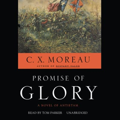 Promise of Glory by C. X. Moreau audiobook