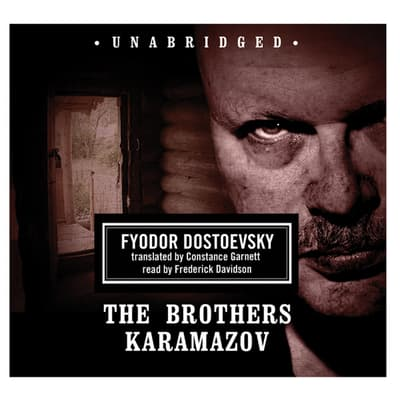 The Brothers Karamazov by Fyodor Dostoevsky audiobook