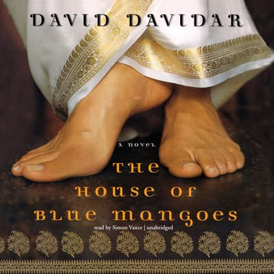 The House of Blue Mangoes by David Davidar audiobook