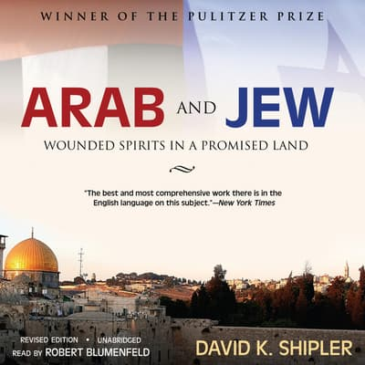 Arab and Jew by David K. Shipler audiobook