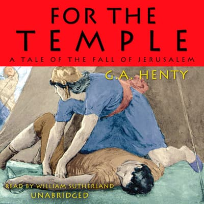For the Temple by G. A. Henty audiobook