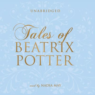 Tales of Beatrix Potter by Beatrix Potter audiobook