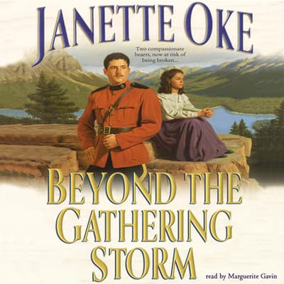 Beyond the Gathering Storm by Janette Oke audiobook