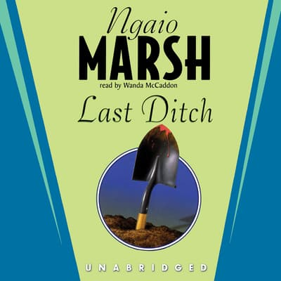 Last Ditch by Ngaio Marsh audiobook