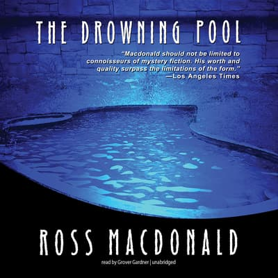 The Drowning Pool by Ross Macdonald audiobook