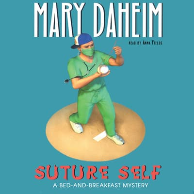 Suture Self by Mary Daheim audiobook