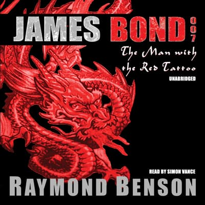 The Man with the Red Tattoo by Raymond Benson audiobook