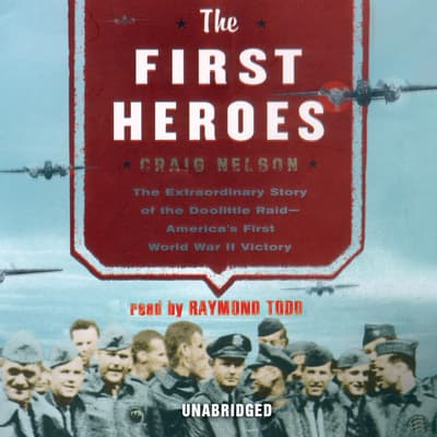 The First Heroes by Craig Nelson audiobook