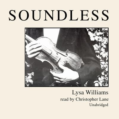 Soundless by Lysa Williams audiobook