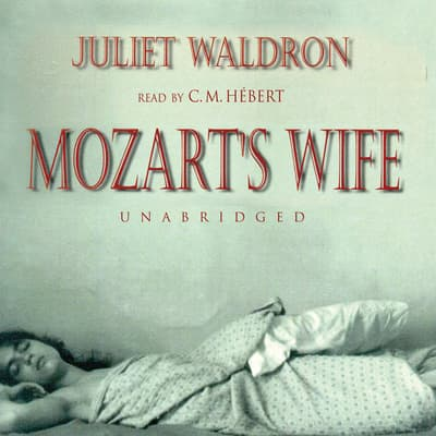 Mozart's Wife by Juliet Waldron audiobook