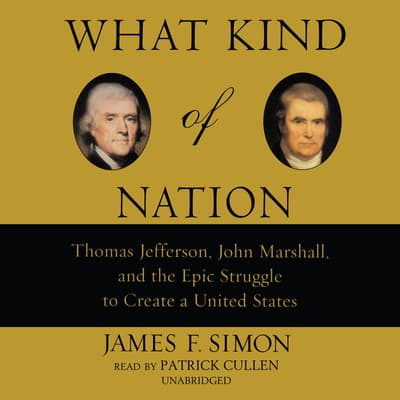 What Kind of Nation by James F. Simon audiobook