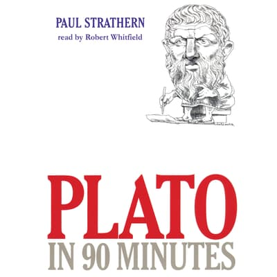 Plato in 90 Minutes by Paul Strathern audiobook