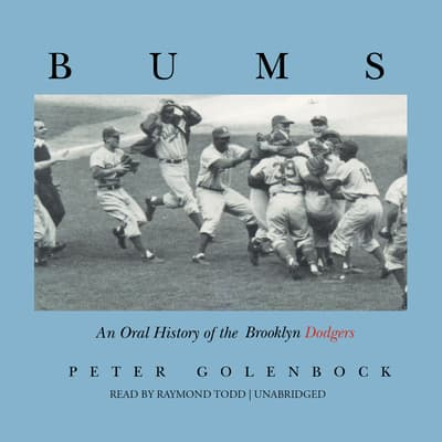 Bums by Peter Golenbock audiobook