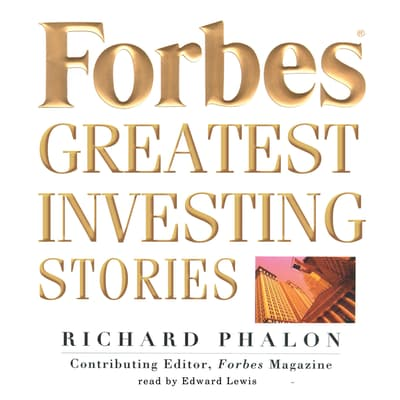Forbes Greatest Investing Stories by Richard Phalon audiobook