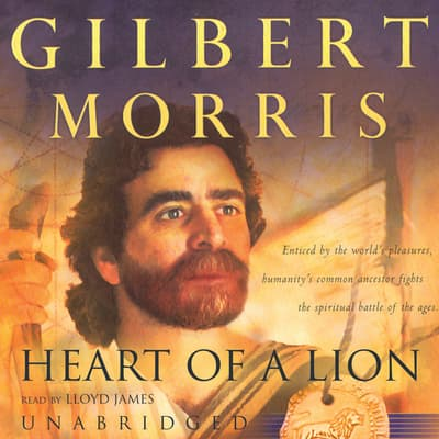Heart of a Lion by Gilbert Morris audiobook