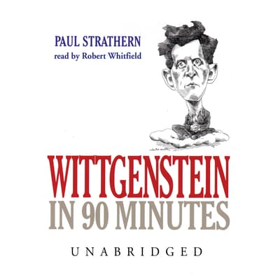Wittgenstein in 90 Minutes by Paul Strathern audiobook