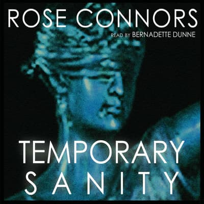 Temporary Sanity by Rose Connors audiobook