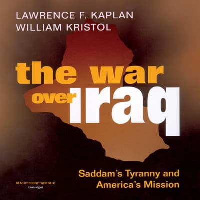 The War over Iraq by Lawrence F. Kaplan audiobook
