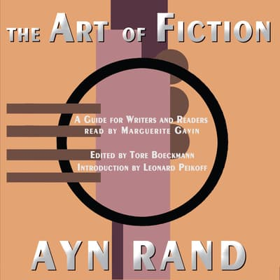 The Art of Fiction by Ayn Rand audiobook