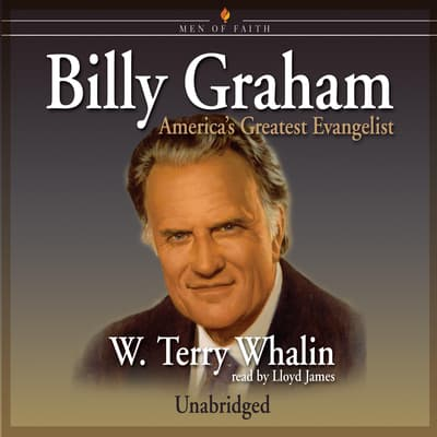 Billy Graham by W. Terry Whalin audiobook