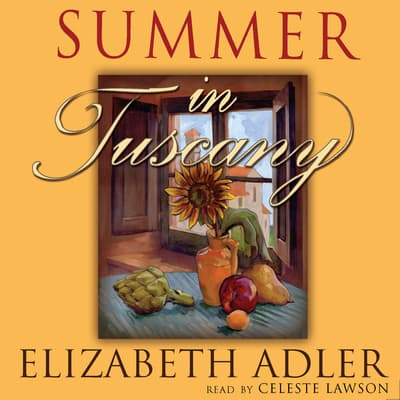 Summer in Tuscany by Elizabeth Adler audiobook