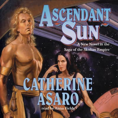 Ascendant Sun by Catherine Asaro audiobook