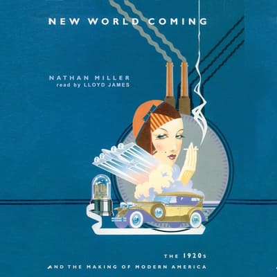 New World Coming by Nathan Miller audiobook