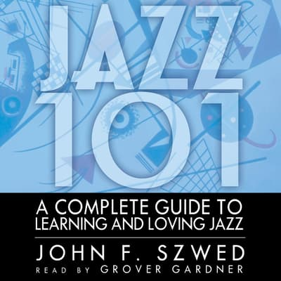 Jazz 101 by John F. Szwed audiobook