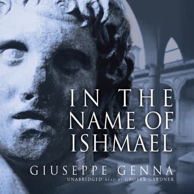 In the Name of Ishmael by Giuseppe Genna audiobook