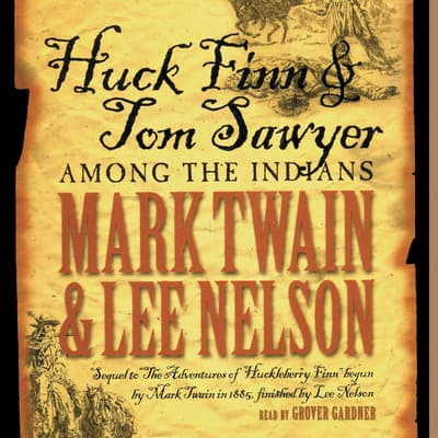 Huck Finn and Tom Sawyer among the Indians by Mark Twain audiobook