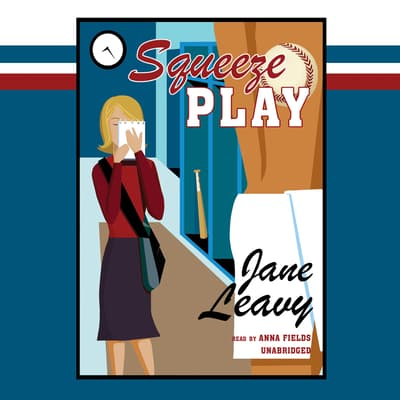 Squeeze Play by Jane Leavy audiobook