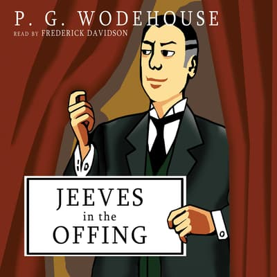 Jeeves in the Offing by P. G. Wodehouse audiobook