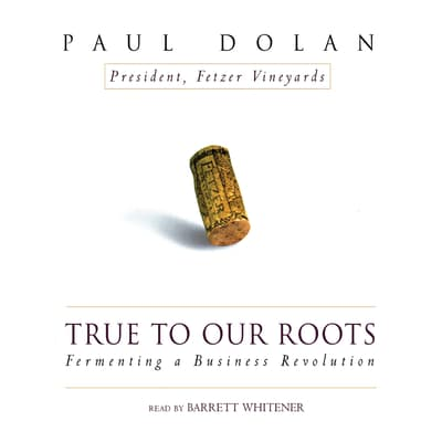 True to Our Roots by Paul Dolan audiobook