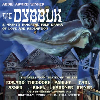 The Dybbuk by S. Ansky audiobook