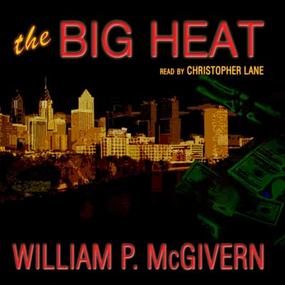 The Big Heat by William P. McGivern audiobook