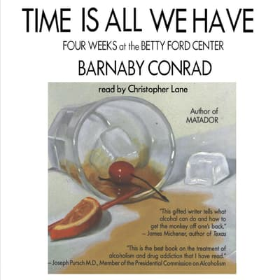 Time Is All We Have by Barnaby Conrad audiobook