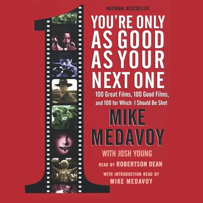 You're Only as Good as Your Next One by Mike Medavoy audiobook