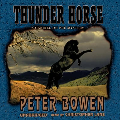 Thunder Horse by Peter Bowen audiobook