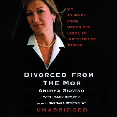 Divorced from the Mob by Andrea Giovino audiobook