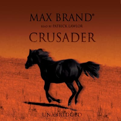 Crusader by Max Brand audiobook