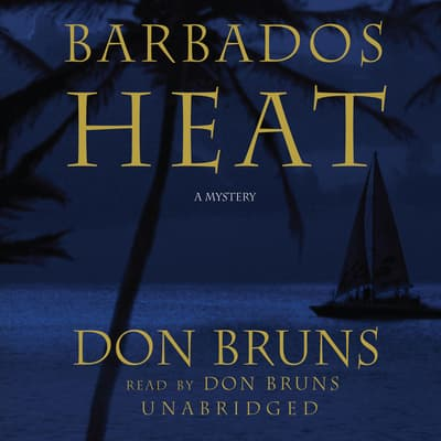 Barbados Heat by Don Bruns audiobook