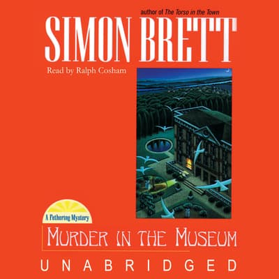 Murder in the Museum by Simon Brett audiobook