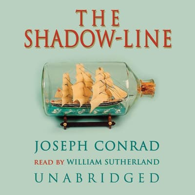The Shadow-Line by Joseph Conrad audiobook