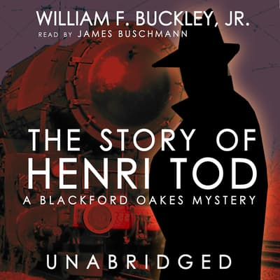 The Story of Henri Tod by William F. Buckley audiobook