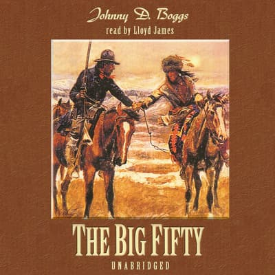 The Big Fifty by Johnny D. Boggs audiobook