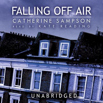 Falling Off Air by Catherine Sampson audiobook