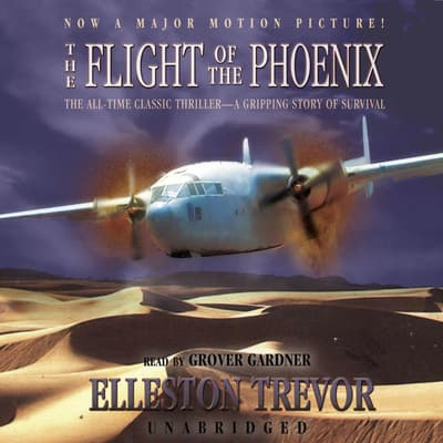 The Flight of the Phoenix by Elleston Trevor audiobook